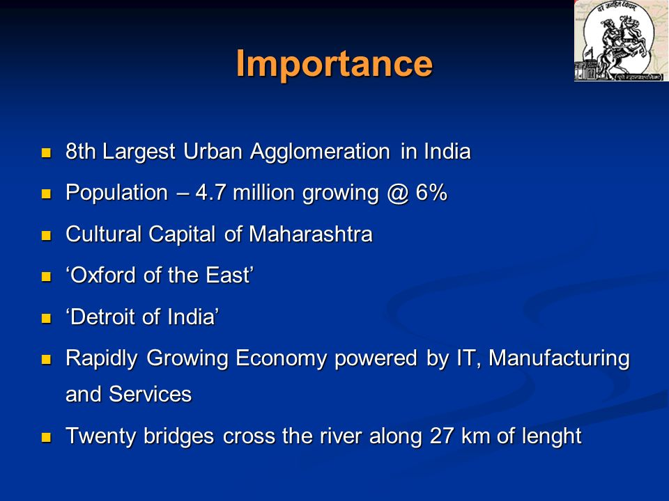 Importance 8th Largest Urban Agglomeration in India