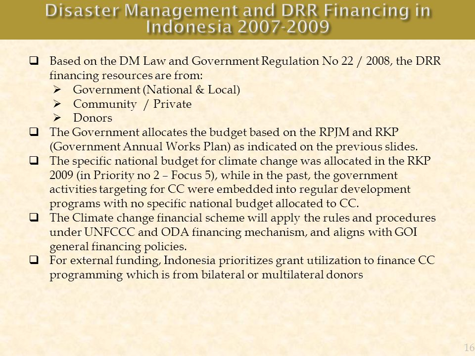 Disaster Management and DRR Financing in Indonesia 2007-2009