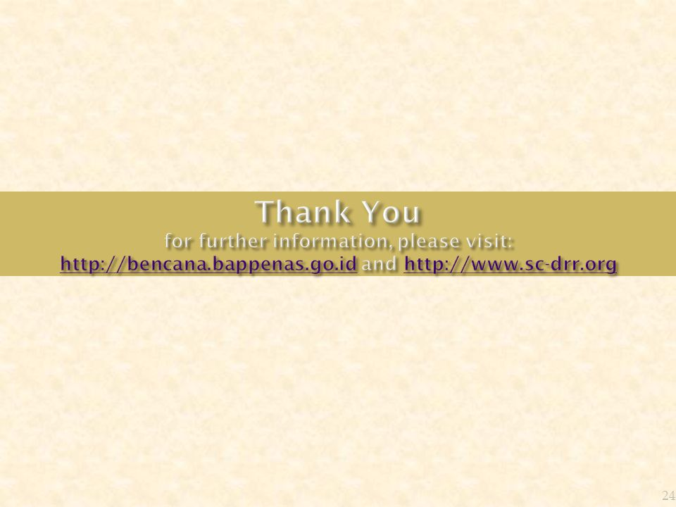 Thank You for further information, please visit: http://bencana