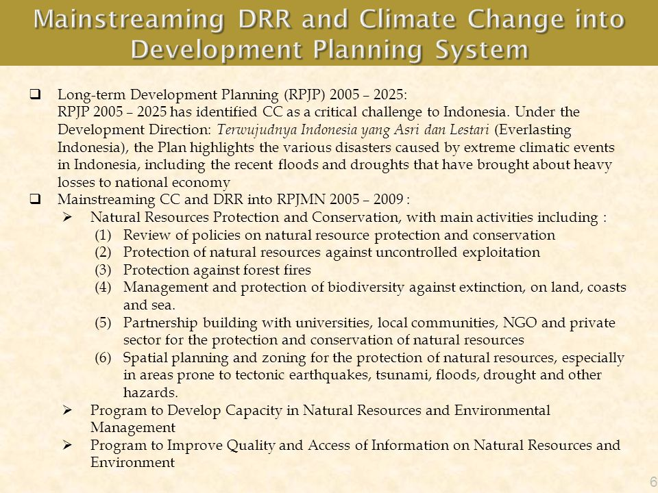 Mainstreaming DRR and Climate Change into Development Planning System