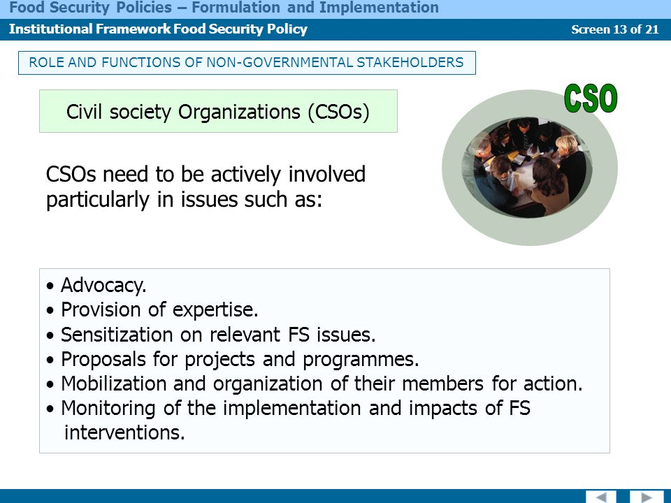 CSOs need to be actively involved particularly in issues such as: