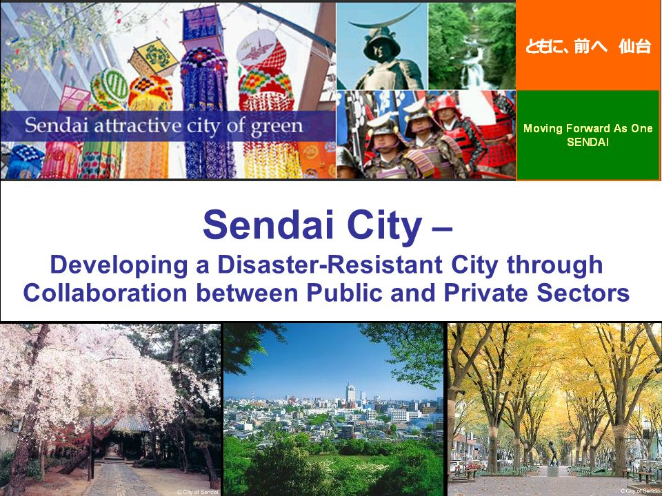 Sendai City – Developing a Disaster-Resistant City through