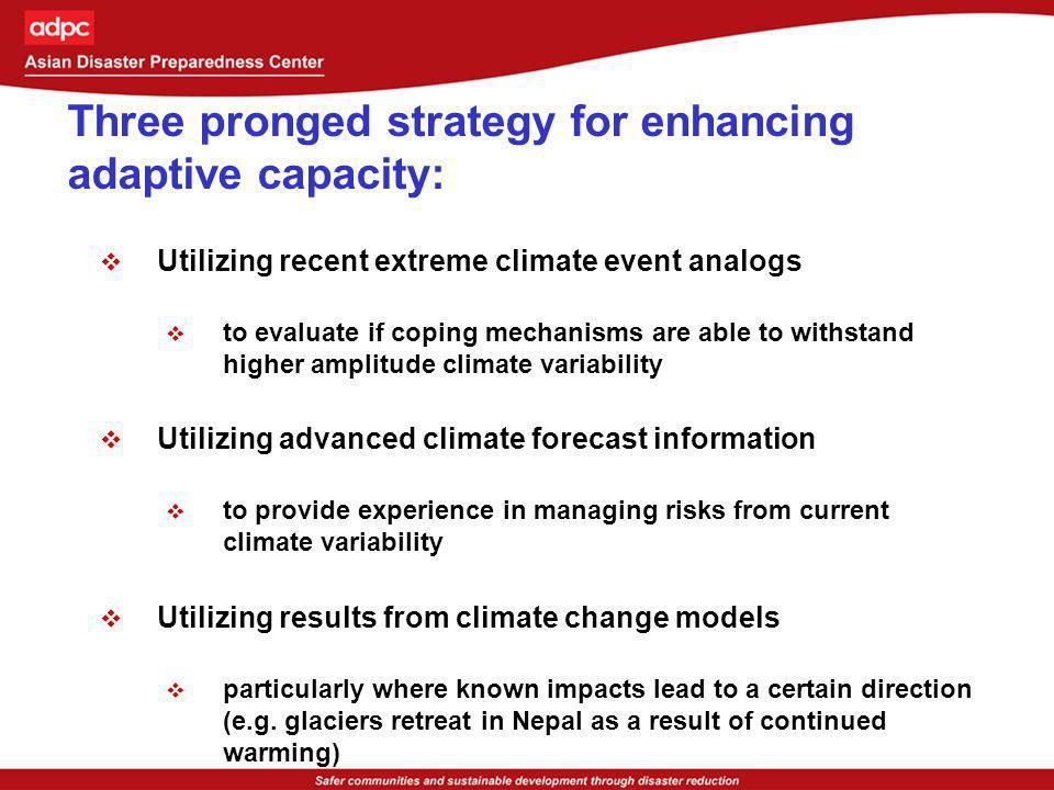 Three pronged strategy for enhancing adaptive capacity: