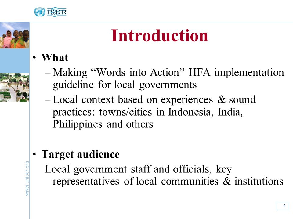 Introduction What. Making Words into Action HFA implementation guideline for local governments.
