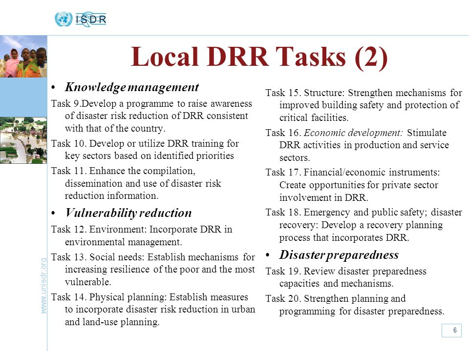 Local DRR Tasks (2) Knowledge management Vulnerability reduction