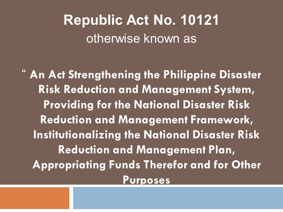 Republic Act No. 10121 otherwise known as