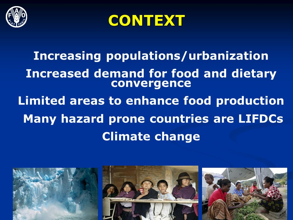 CONTEXT Increasing populations/urbanization
