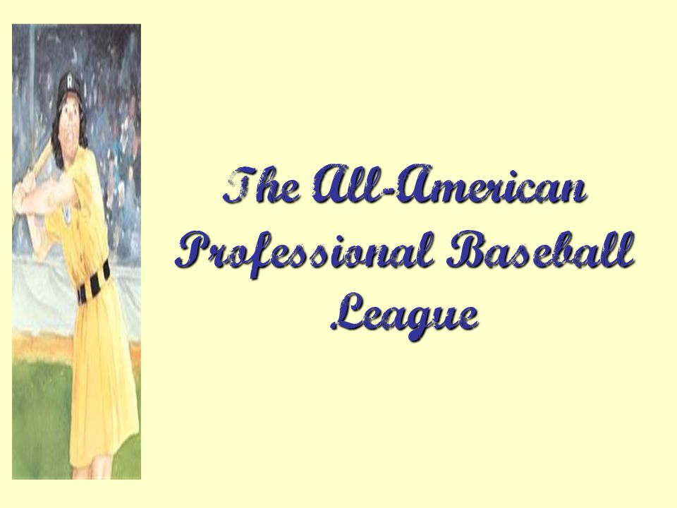 The All-American Professional Baseball League