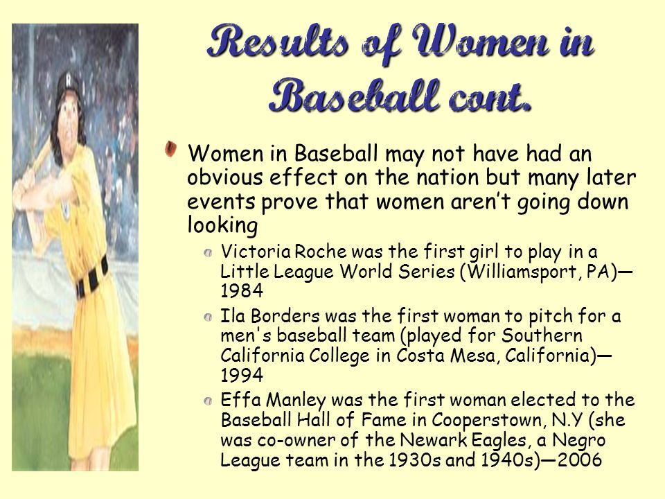 Results of Women in Baseball cont.
