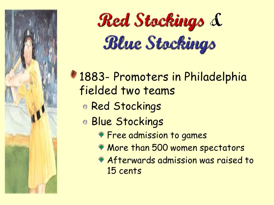 Red Stockings & Blue Stockings