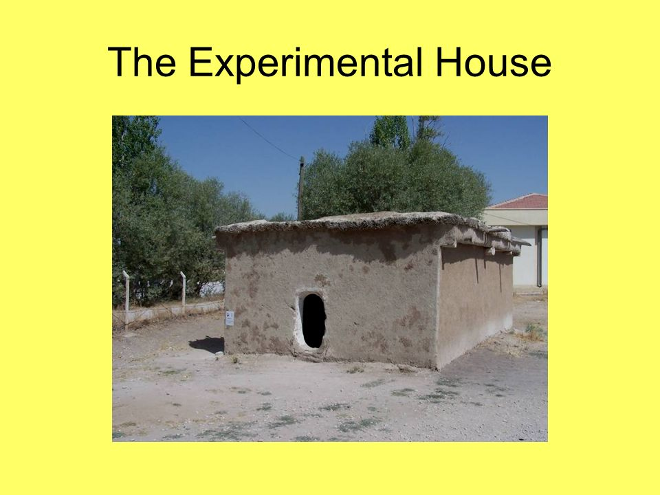 The Experimental House