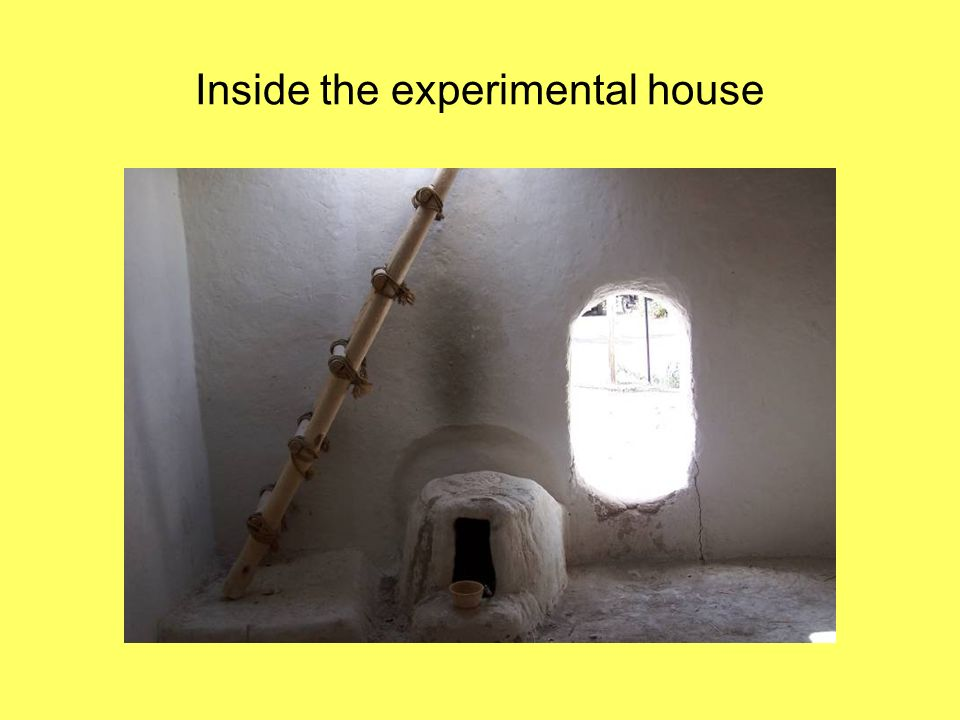 Inside the experimental house