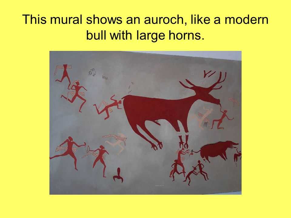 This mural shows an auroch, like a modern bull with large horns.