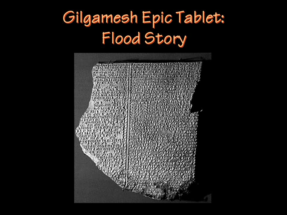 Gilgamesh Epic Tablet: Flood Story
