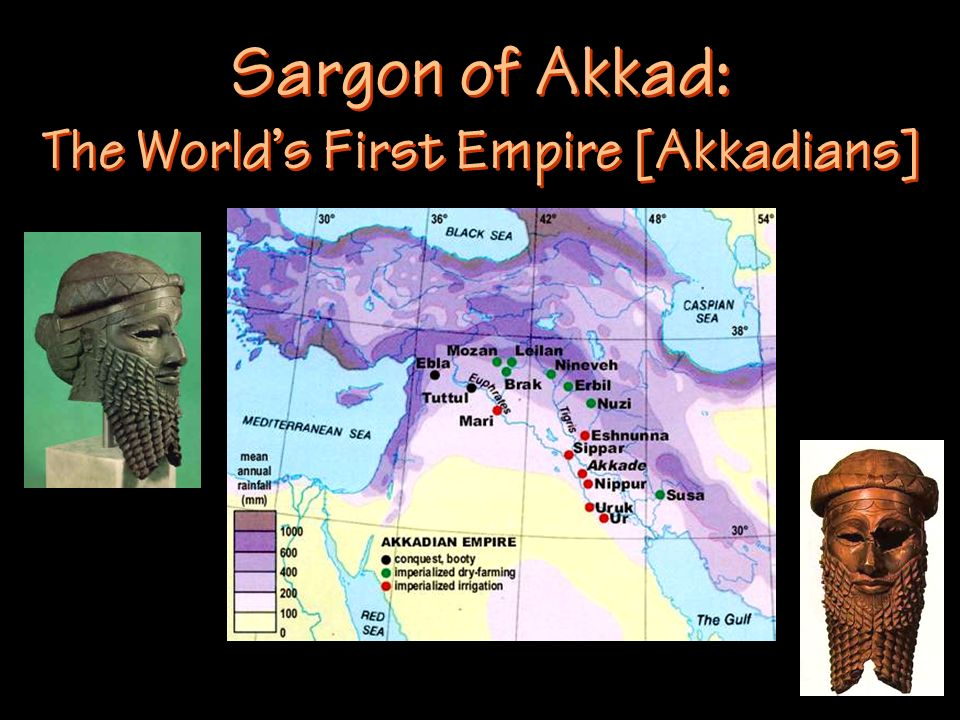 Sargon of Akkad: The World's First Empire [Akkadians]