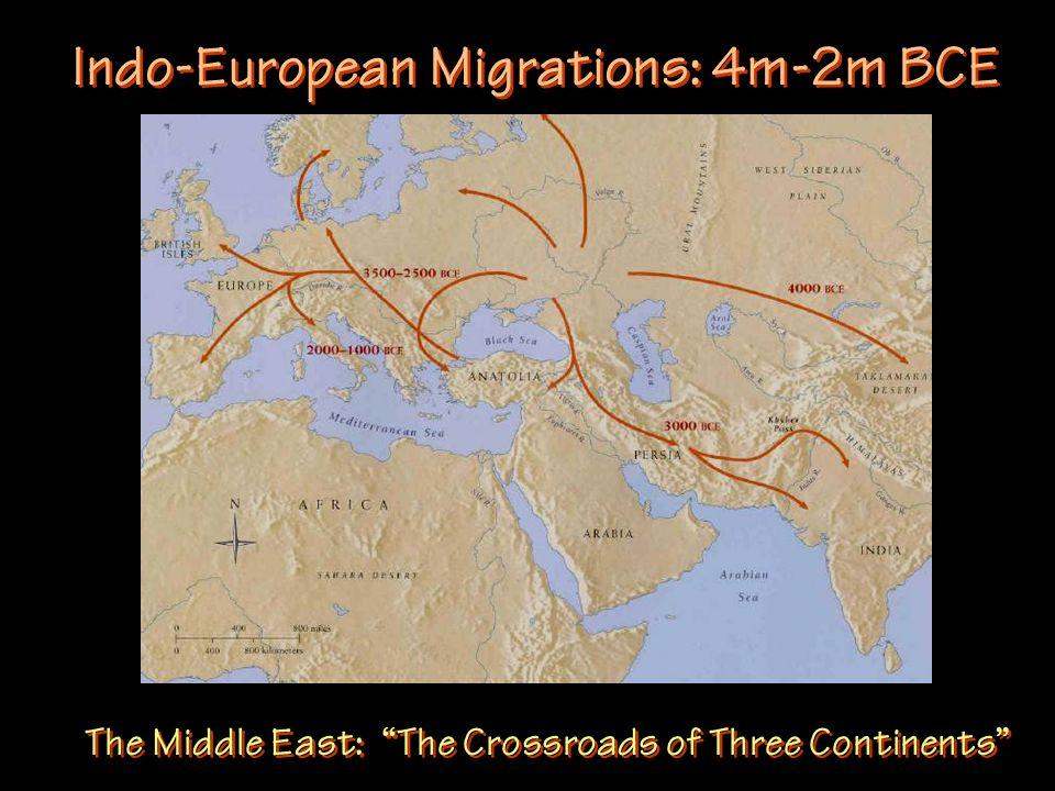 Indo-European Migrations: 4m-2m BCE