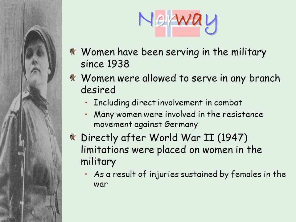 Norway Women have been serving in the military since 1938