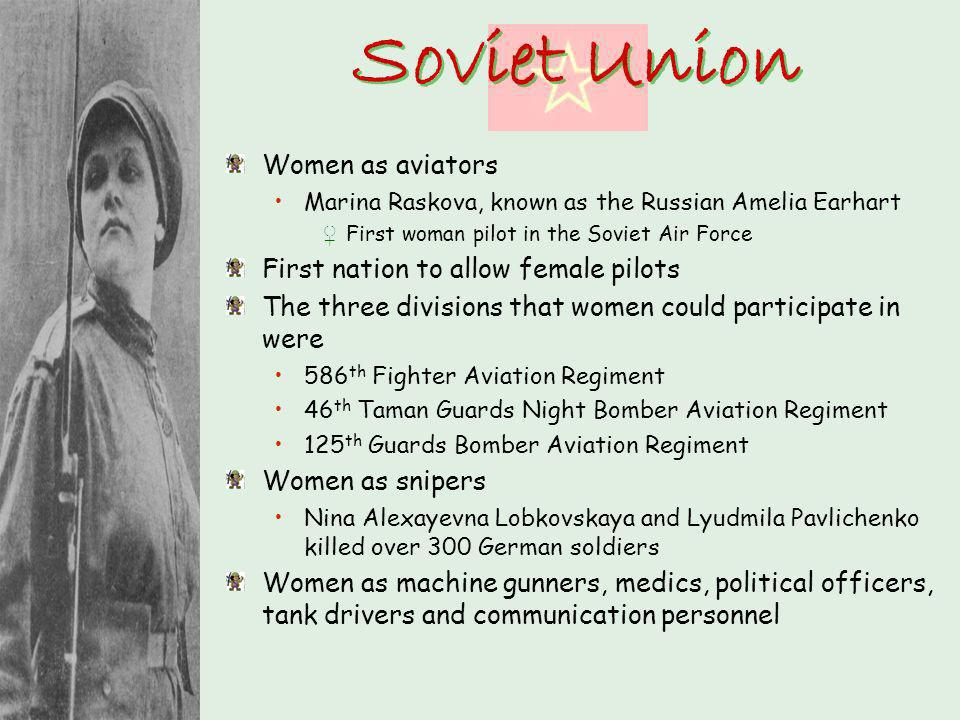 Soviet Union Women as aviators First nation to allow female pilots