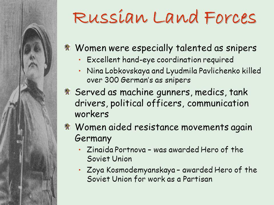 Russian Land Forces Women were especially talented as snipers