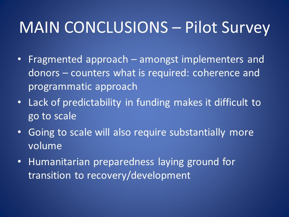 MAIN CONCLUSIONS – Pilot Survey