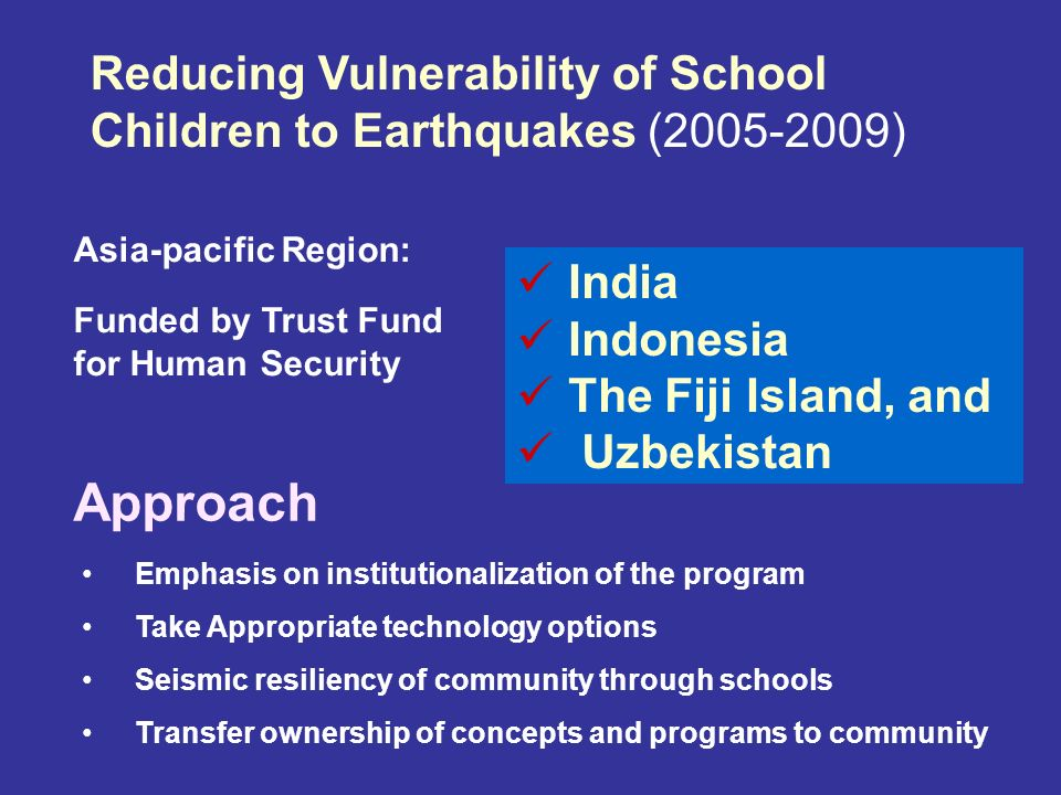 Reducing Vulnerability of School Children to Earthquakes (2005-2009)