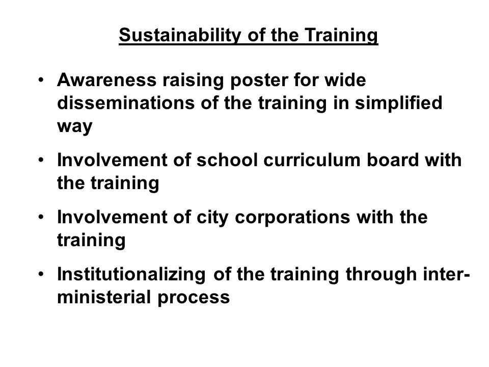 Sustainability of the Training