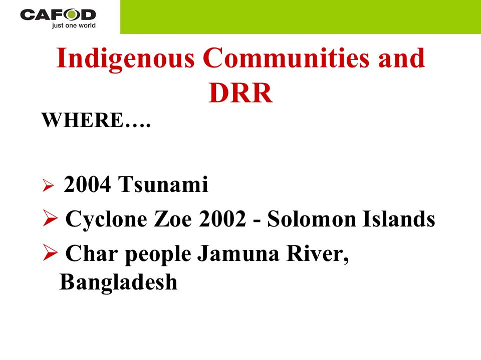 Indigenous Communities and DRR