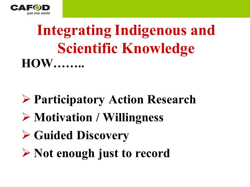Integrating Indigenous and Scientific Knowledge