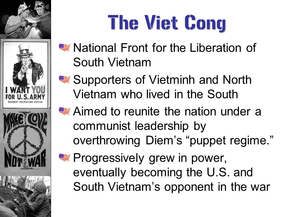 The Viet Cong National Front for the Liberation of South Vietnam