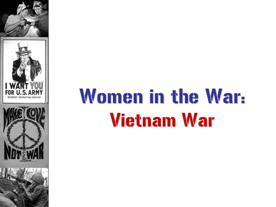 Women in the War: Vietnam War