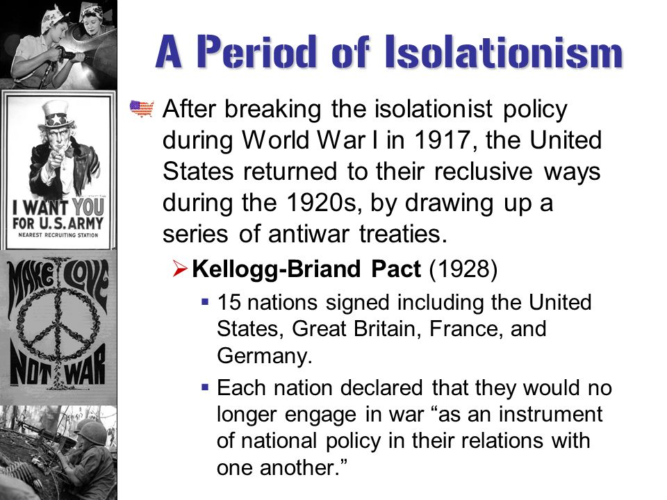 A Period of Isolationism