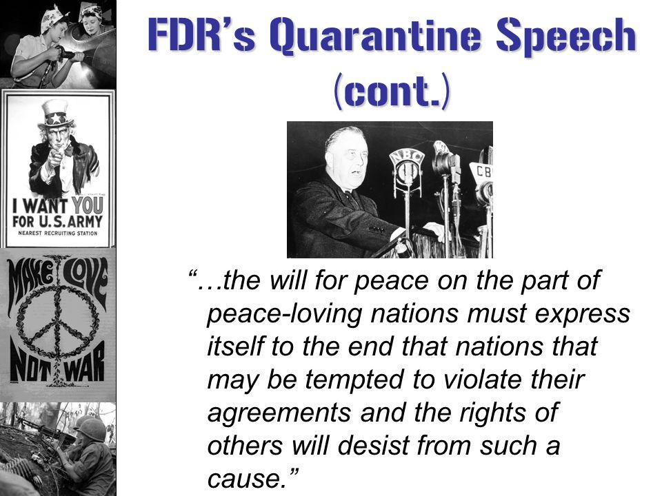 FDR's Quarantine Speech (cont.)