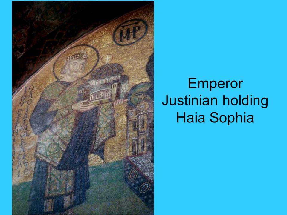 Emperor Justinian holding Haia Sophia