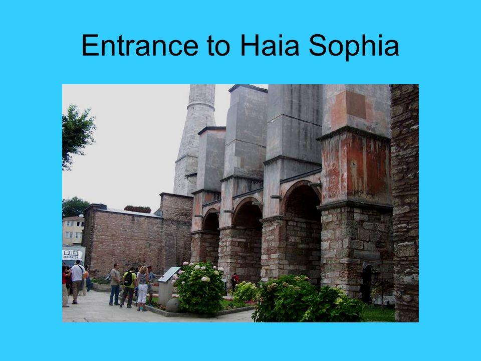Entrance to Haia Sophia