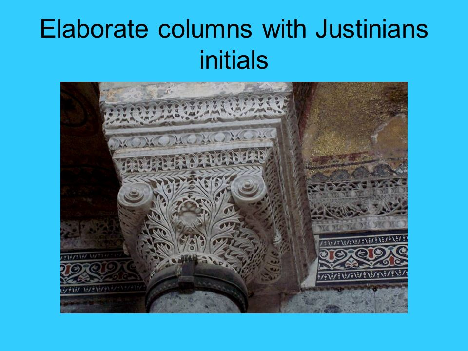 Elaborate columns with Justinians initials