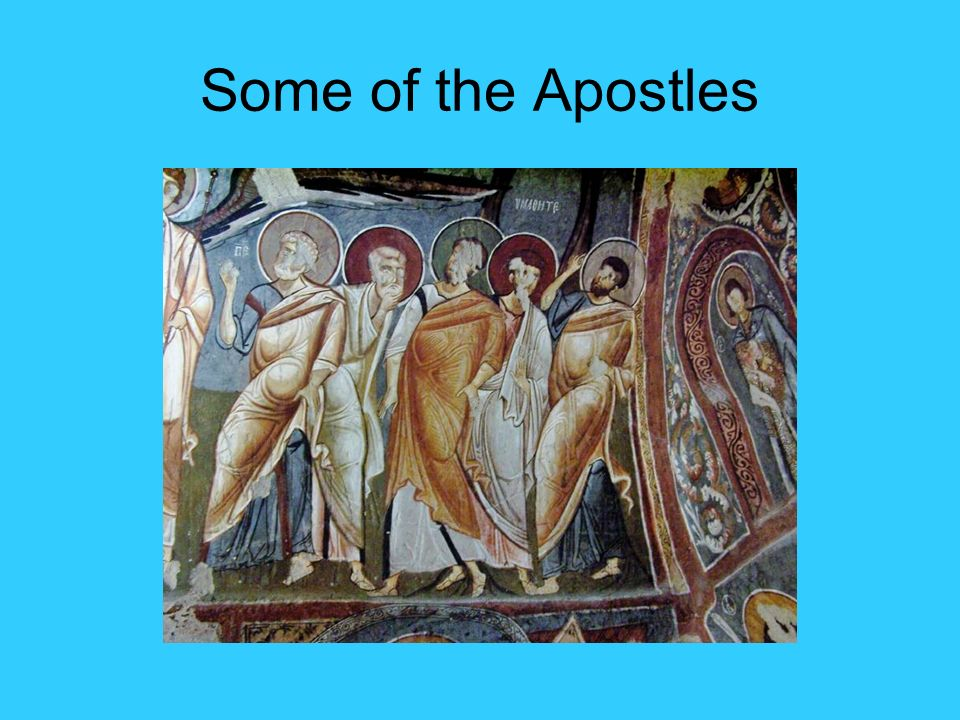 Some of the Apostles