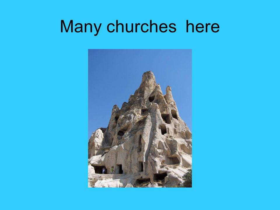 Many churches here