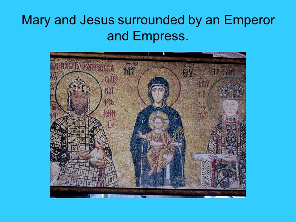 Mary and Jesus surrounded by an Emperor and Empress.