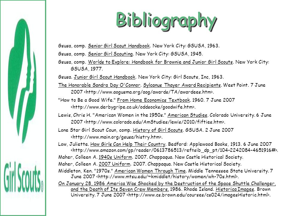 Bibliography Gsusa, comp. Senior Girl Scout Handbook. New York City: GSUSA, 1963. Gsusa, comp. Senior Girl Scouting. New York City: GSUSA, 1945.