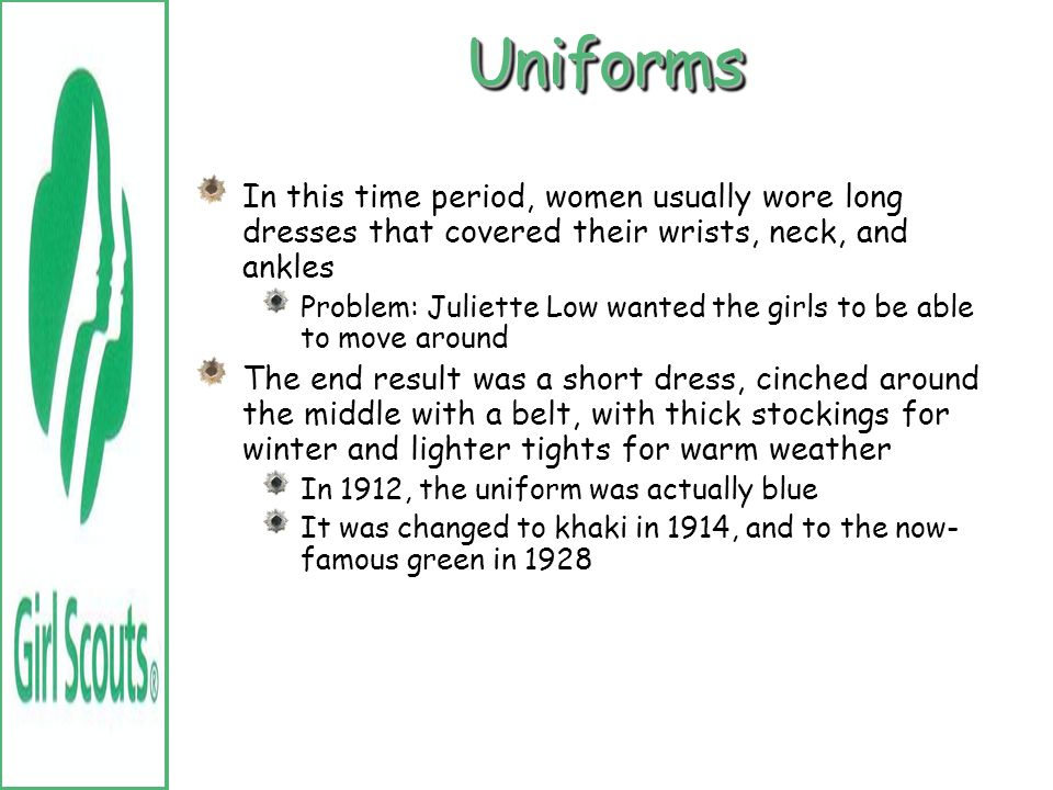 Uniforms In this time period, women usually wore long dresses that covered their wrists, neck, and ankles.