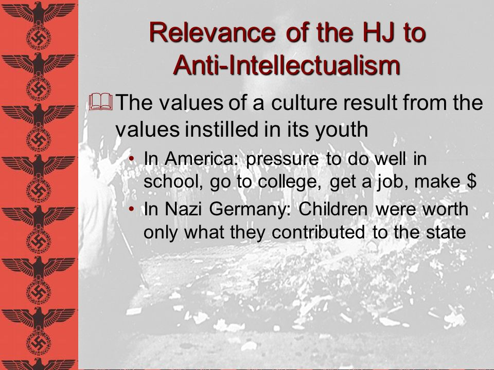 Relevance of the HJ to Anti-Intellectualism