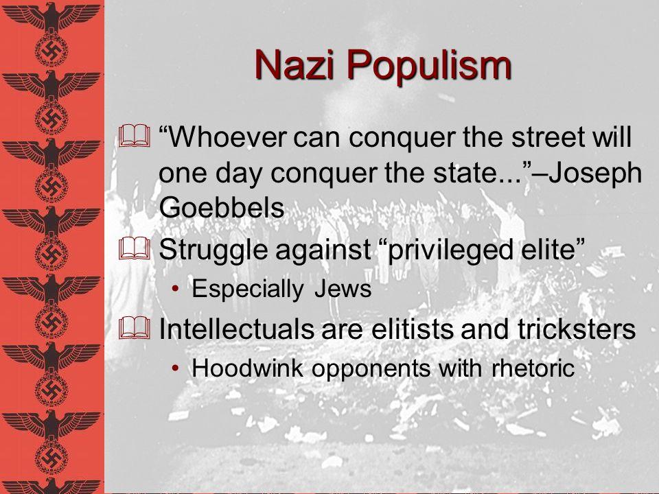 David E. Schneyer Anti-Intellectualism in Nazi Germany. Nazi Populism.