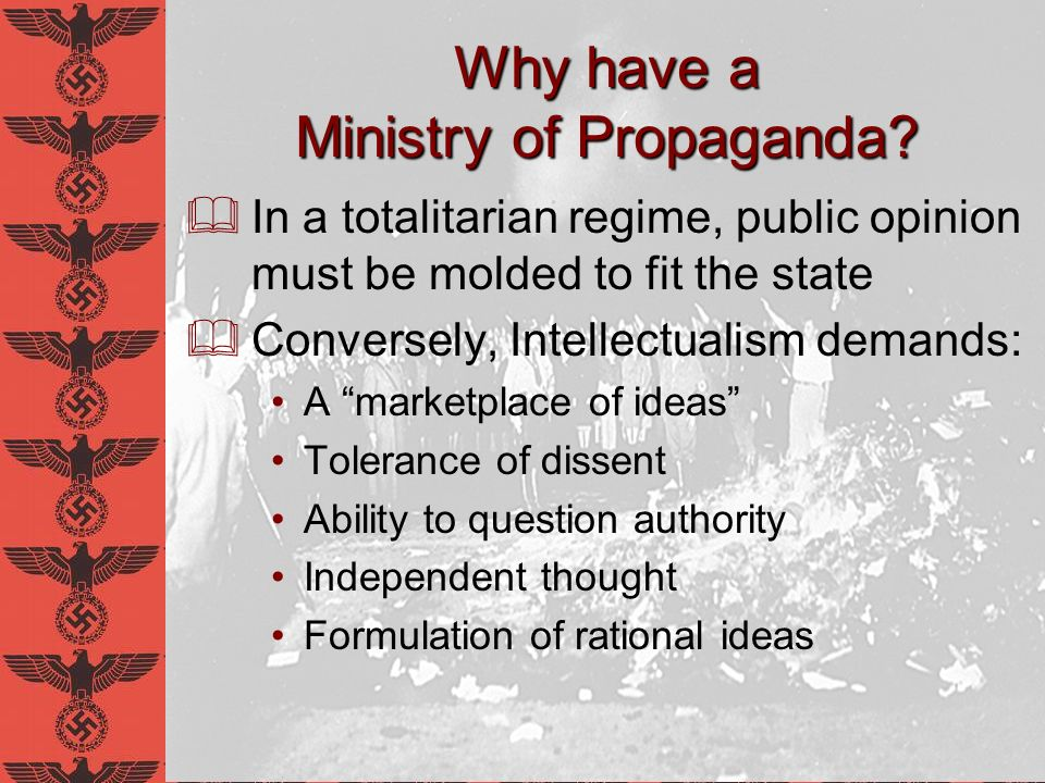 Why have a Ministry of Propaganda