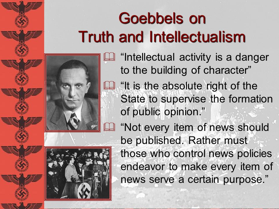 Goebbels on Truth and Intellectualism