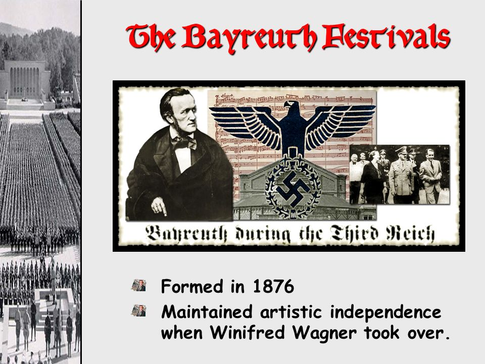The Bayreuth Festivals