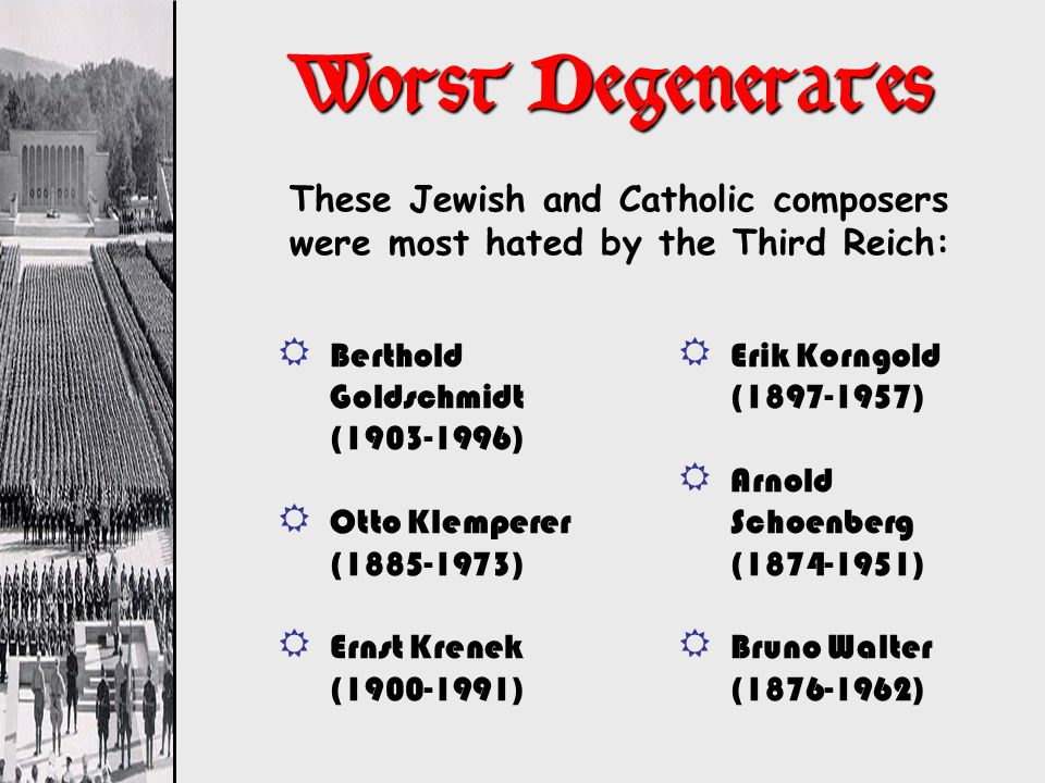 Worst Degenerates These Jewish and Catholic composers were most hated by the Third Reich: Berthold Goldschmidt (1903-1996)