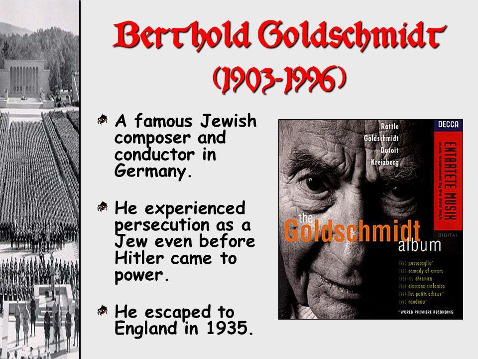 Berthold Goldschmidt (1903-1996)
