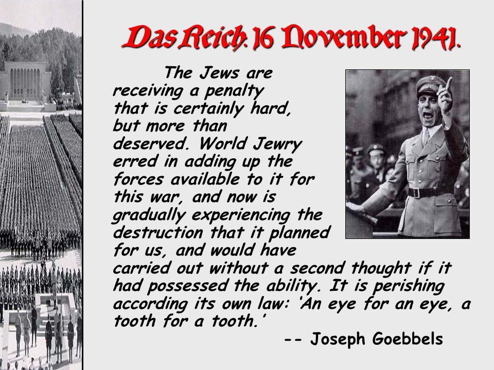 Das Reich: 16 November 1941.