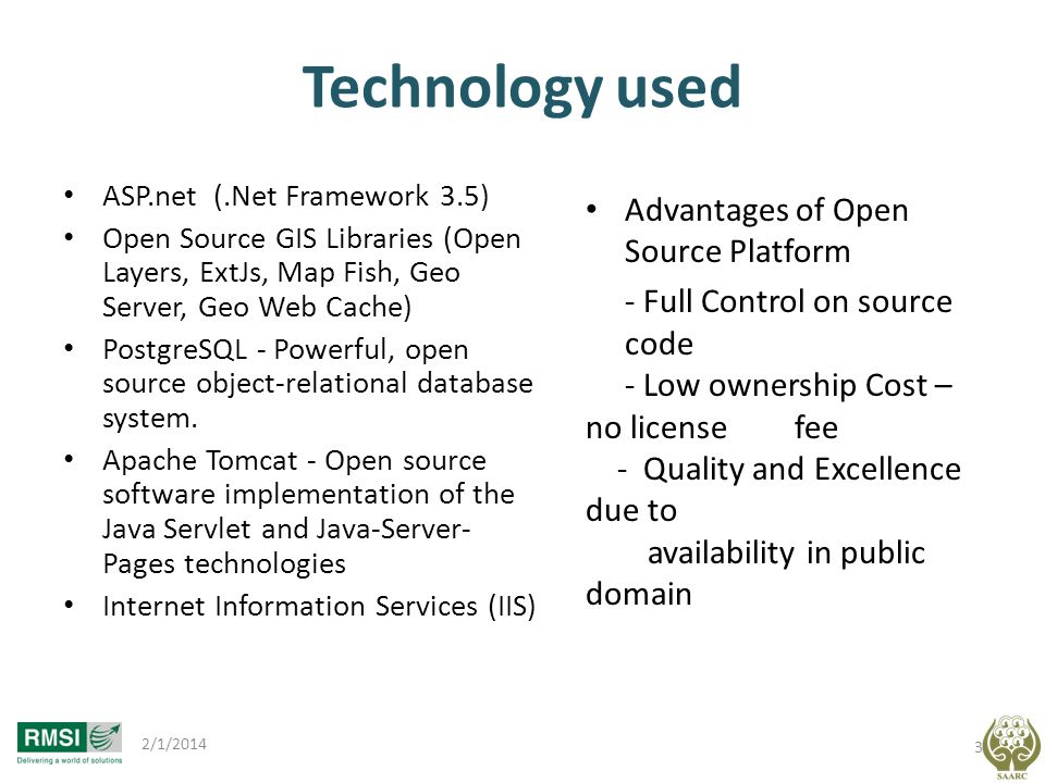 Technology used Advantages of Open Source Platform