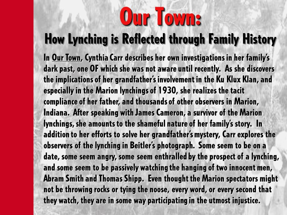 Our Town: How Lynching is Reflected through Family History